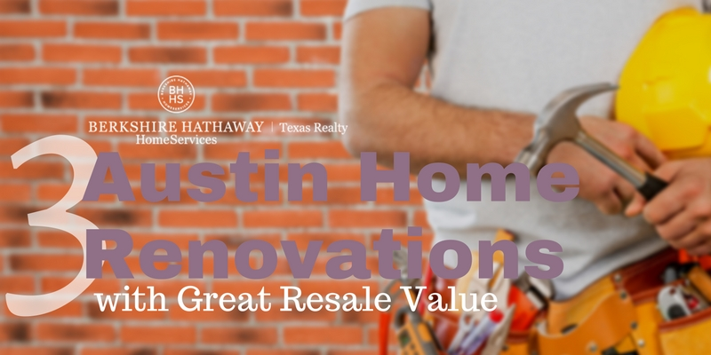 3 austin home renovations with great resale value