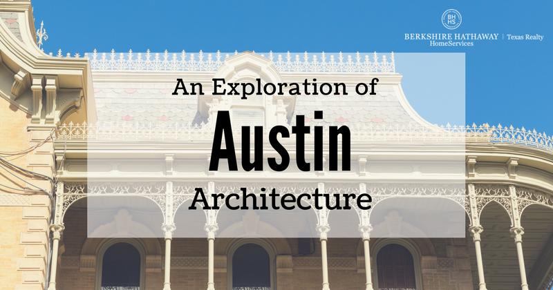 An Exploration of Austin Architecture