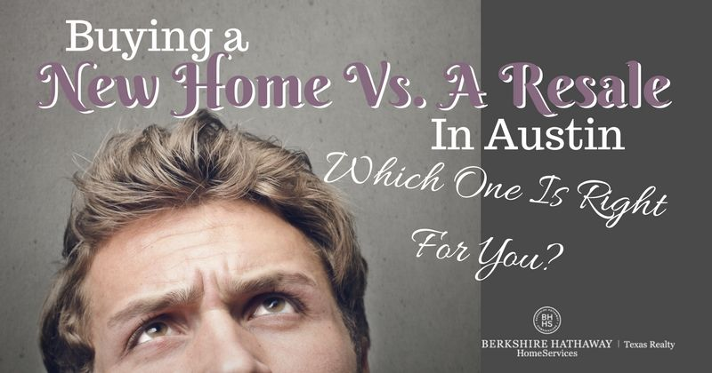 buying a new home vs a resale in austin