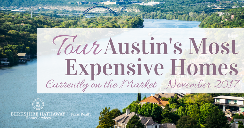 tour austin's most expensive home currently on the market, november 2017