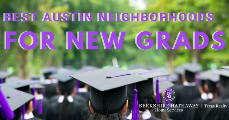 best austing neighborhoods for new grads